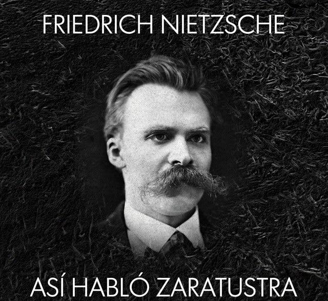Así Hablo Zaratustra Análisis Argumento Opinión Y Más