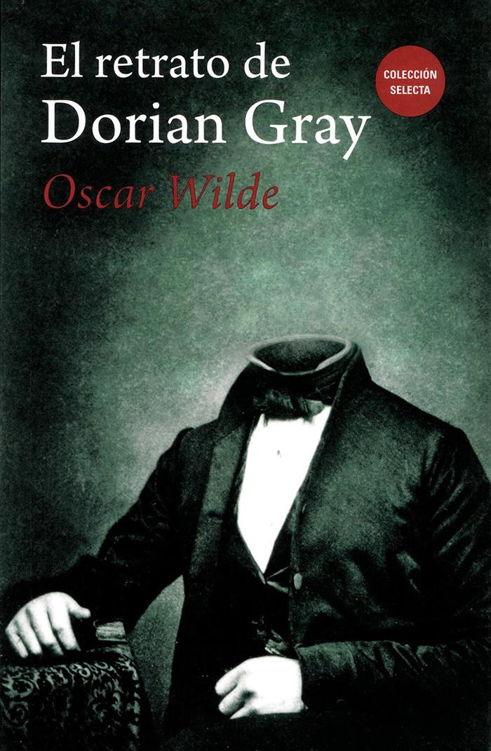 El Retrato De Dorian Gray Resumen Personajes Y Frases