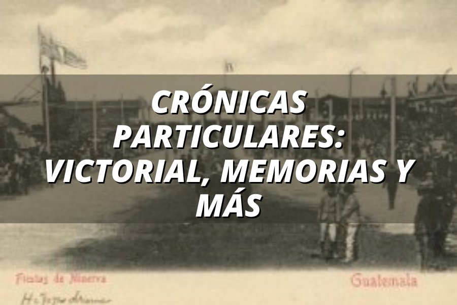 cronicas particulares