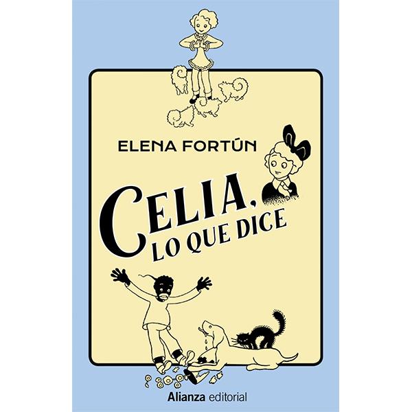 Celia-lo-que-dice-una-niña-intrépida-de-sus-aventuras