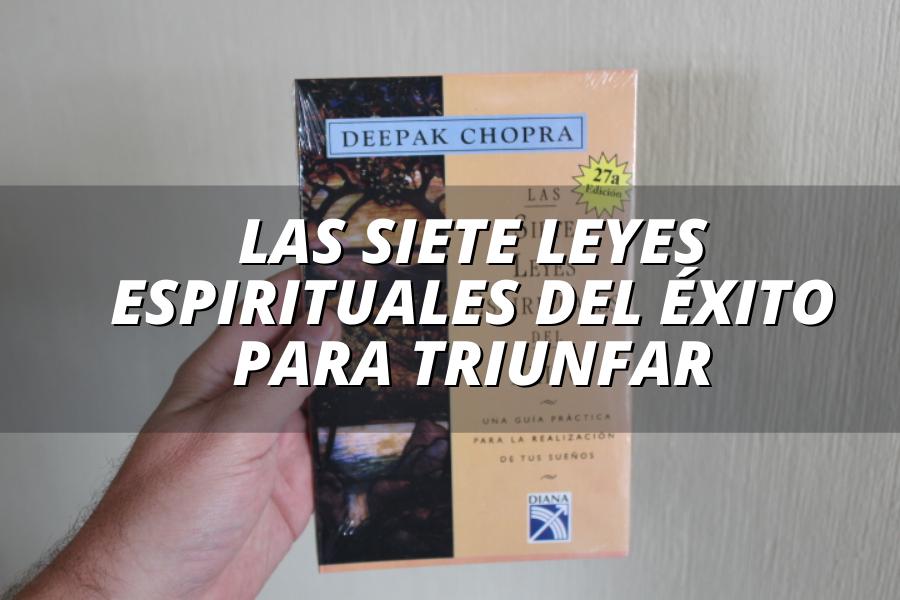 las siete leyes espirituales del exito